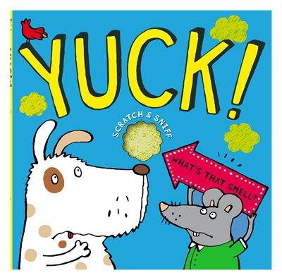 Book cover for YUCk! WHAT'S THAT SMELL?